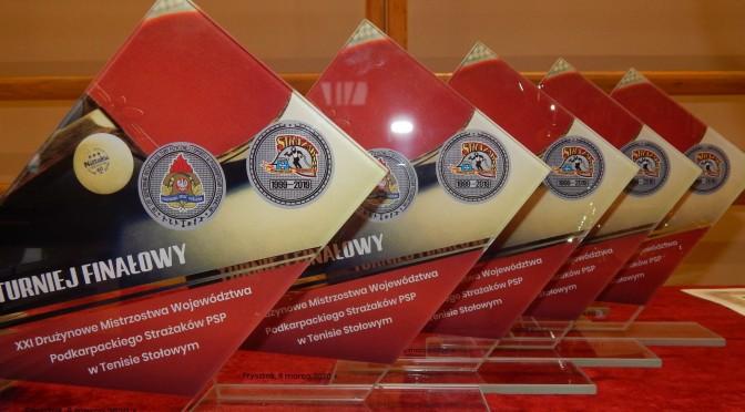 XXI Drużynowe Mistrzostwa Województwa Podkarpackiego Strażaków PSP wTenisie Stołowym